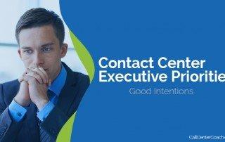 Contact Center Executive Priorities