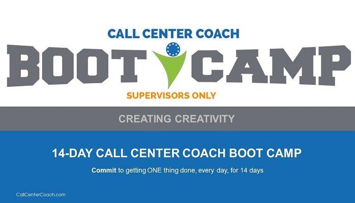Contact Center Supervisor Training - Creating Creativity Boot Camp
