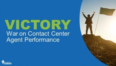 Declaring Victory in the War on Contact Center Agent Performance