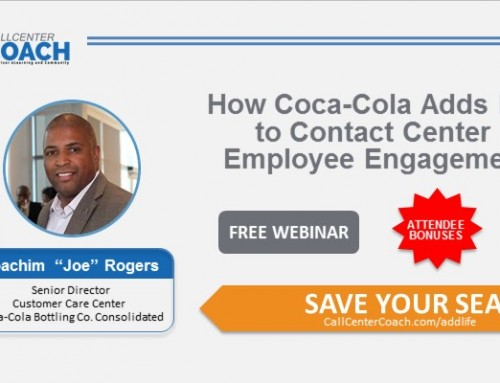 Learn How Coca-Cola Adds Life to Contact Center Employee Engagement