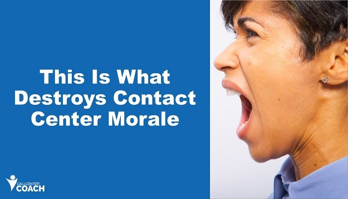 This is what destroys contact center morale