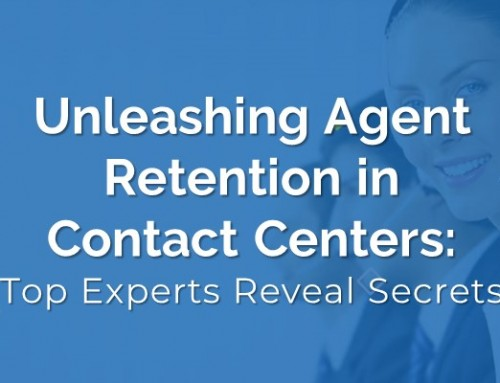 Unleashing Agent Retention in Contact Centers: Top Experts Reveal Secrets