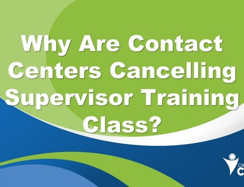 Why Are Contact Centers Cancelling Supervisor Training?