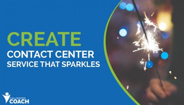 Create a Contact Center Service That Sparkles