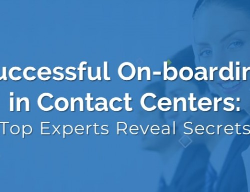 Successful On-boarding in Contact Centers: Top Experts Reveal Secrets