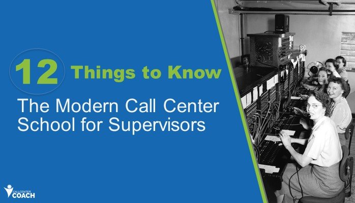 The modern call center school for supervisors