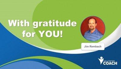 With gratitude for you Call Center Coach